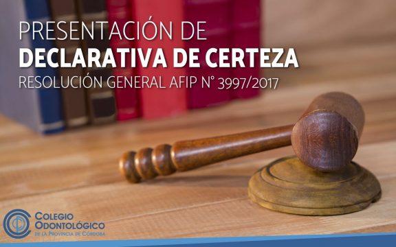 Presentación de Declarativa de Certeza (RG AFIP)